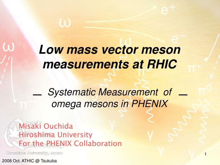 low mass vector meson measurements at rhic systematic measurement of omega mesons in phenix n.