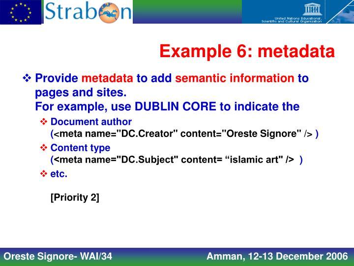 Example 6: metadata