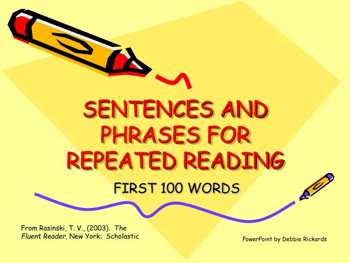 sentences and phrases for repeated reading n.