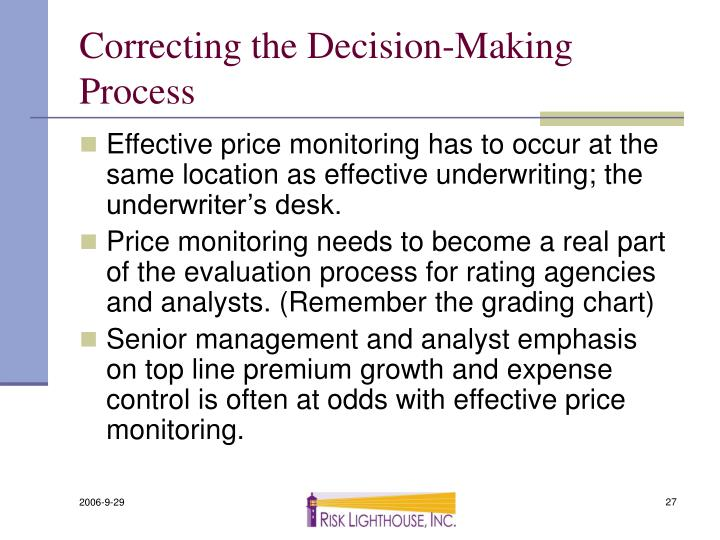 Correcting the Decision-Making Process