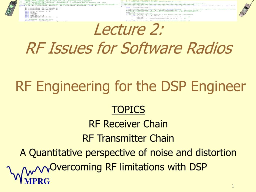 Ppt Lecture 2 Rf Issues For Software Radios Engineering Low Distortion To If Mixers The Dsp Engineer N