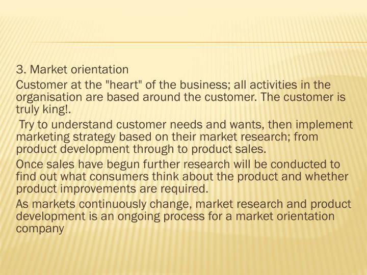 3. Market orientation