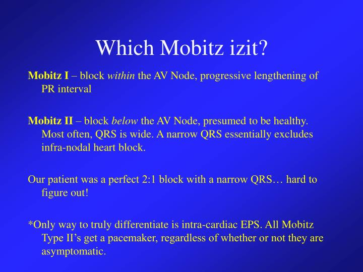 Which Mobitz izit?