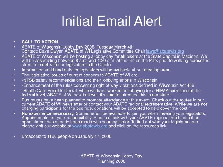 Initial Email Alert