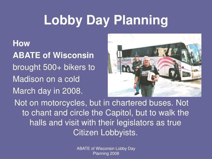 Lobby day planning