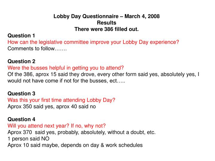 Lobby Day Questionnaire – March 4, 2008