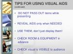 tips for using visual aids continued
