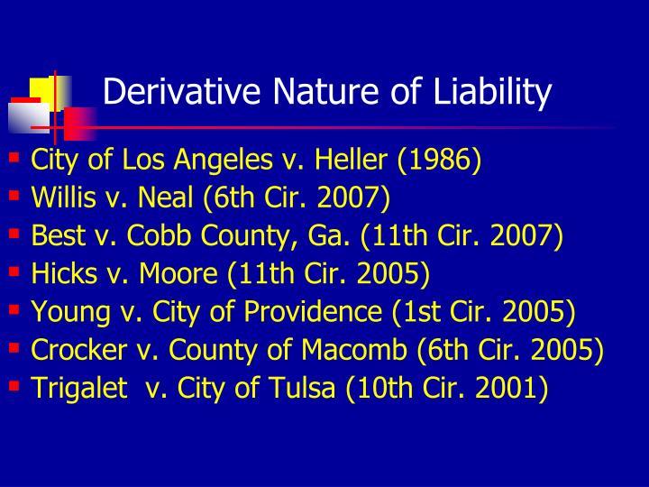 Derivative Nature of Liability
