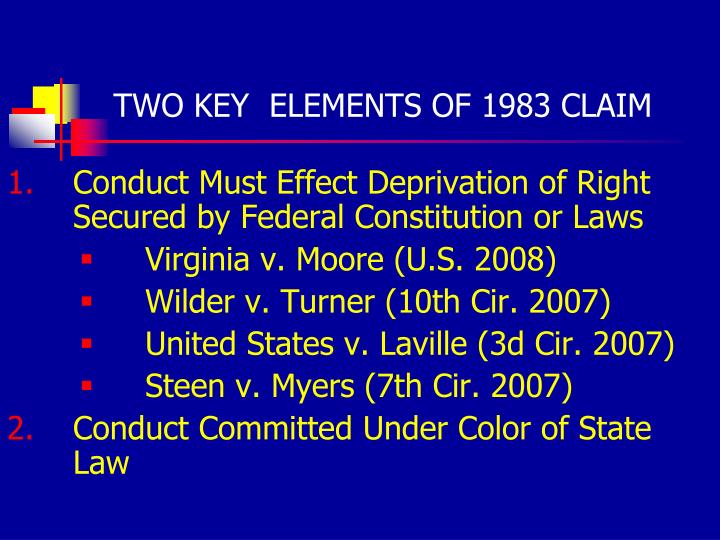 Two key elements of 1983 claim