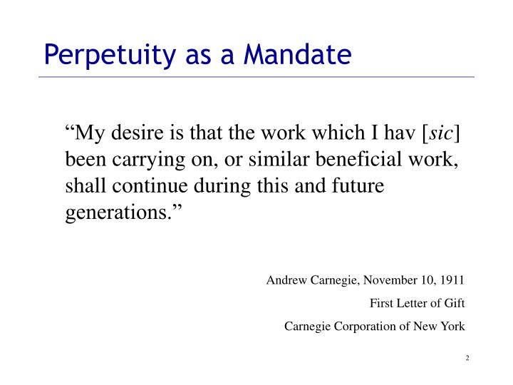 Perpetuity as a mandate