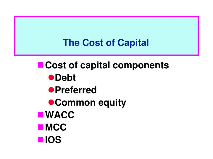 the cost of capital The weighted average cost of capital (wacc) is the rate that a company is expected to pay on average to all its security holders to finance its assetsthe wacc is commonly referred to as the firm's cost of capital.