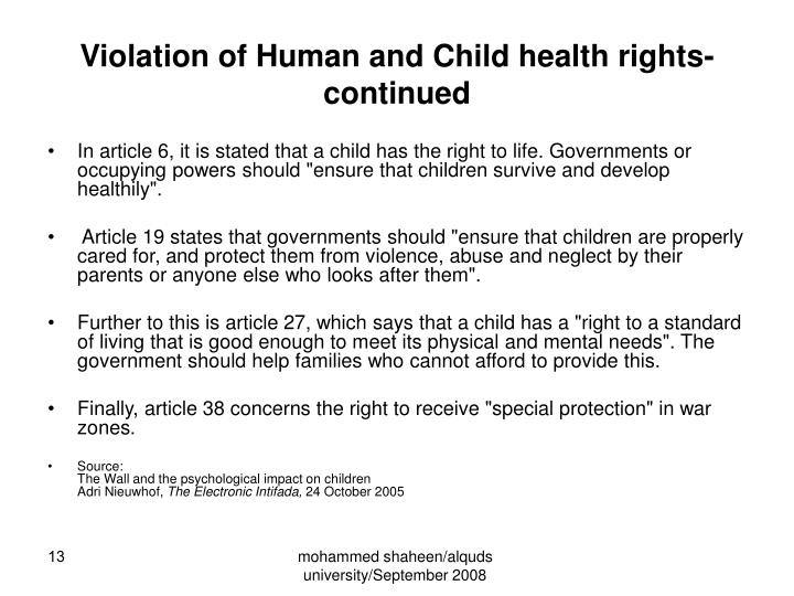 Violation of Human and Child health rights-continued