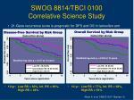 swog 8814 tbci 0100 correlative science study3