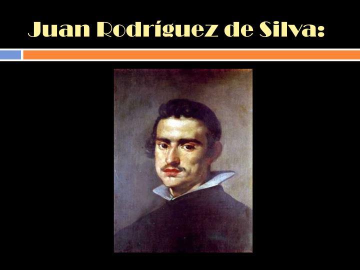 Juan Rodríguez de Silva: