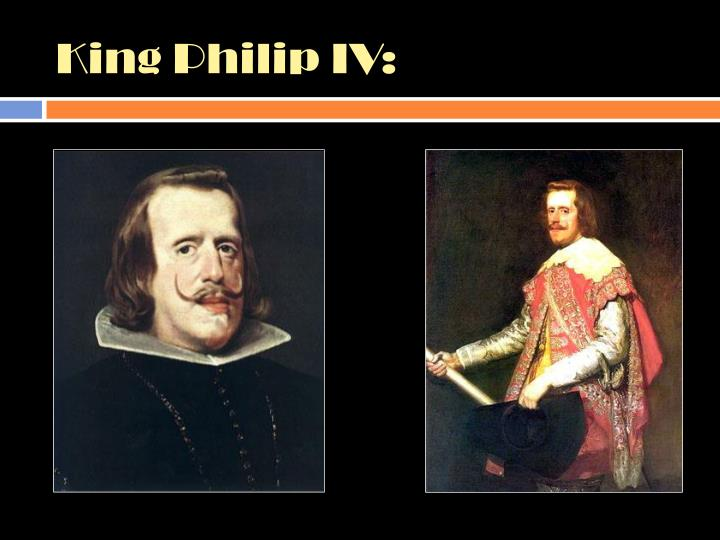 King philip iv