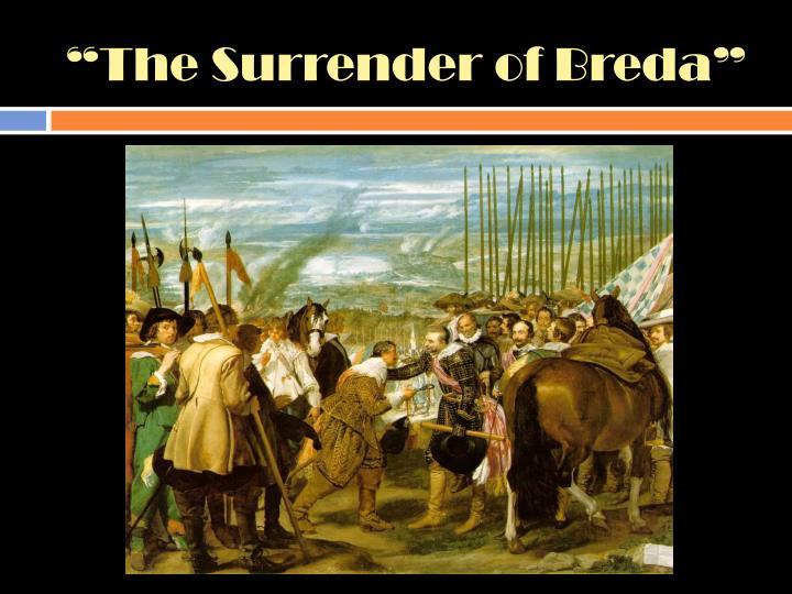 """The Surrender of Breda"""