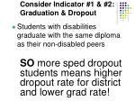 consider indicator 1 2 graduation dropout