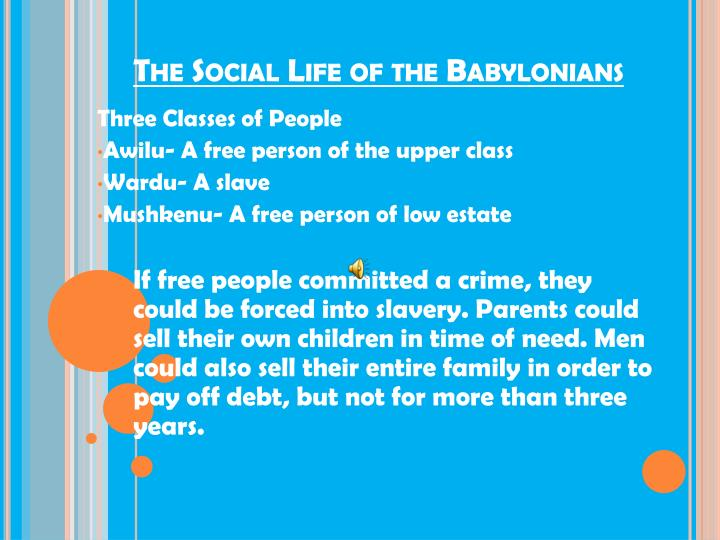 The Social Life of the Babylonians