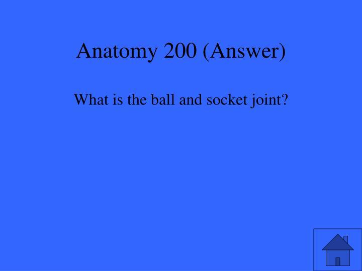 Anatomy 200 (Answer)