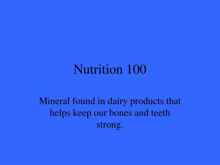 Nutrition 100
