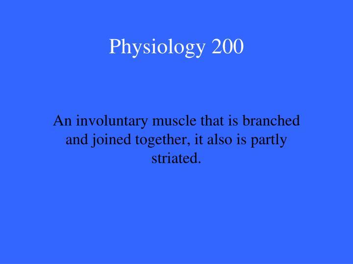 Physiology 200