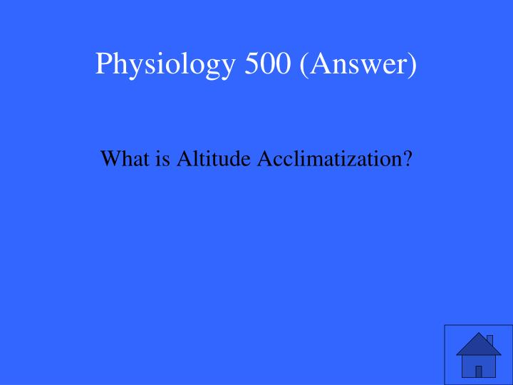 Physiology 500 (Answer)