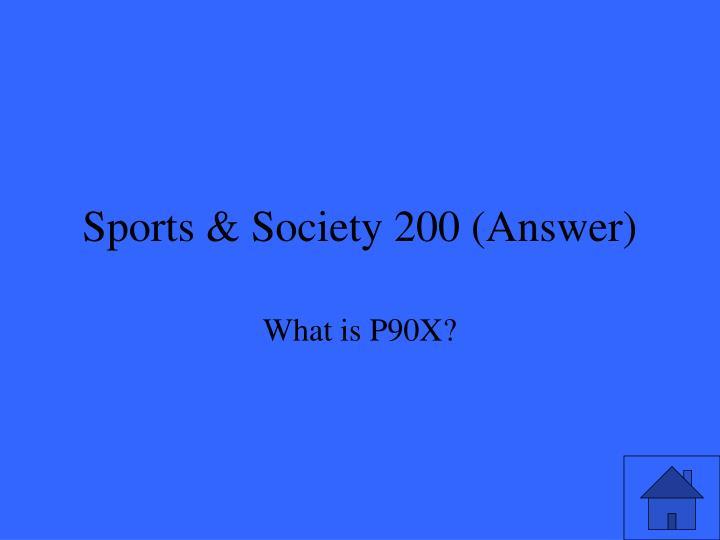 Sports & Society 200 (Answer)