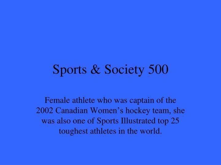 Sports & Society 500