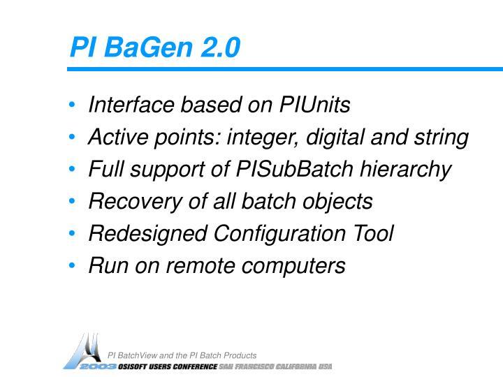 PI BaGen 2.0