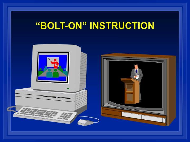 """BOLT-ON"" INSTRUCTION"