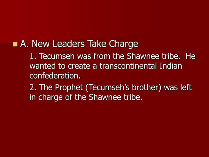 A. New Leaders Take Charge