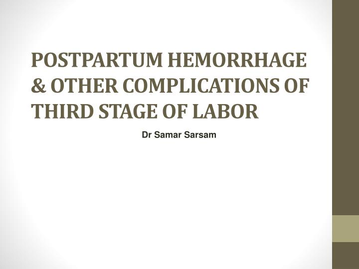 postpartum hemorrhage other complications of third stage of labor n.