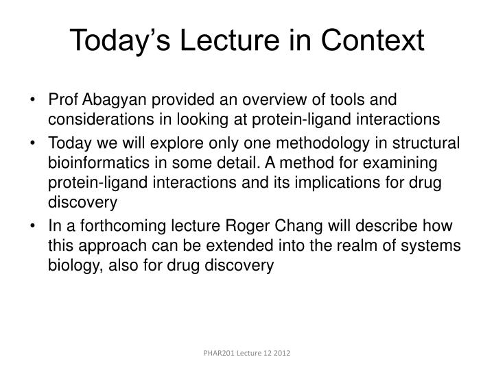 Today s lecture in context