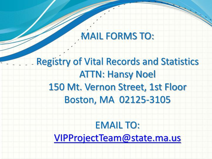 MAIL FORMS TO: