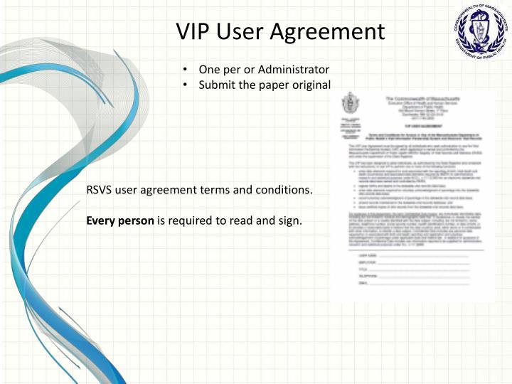 VIP User Agreement