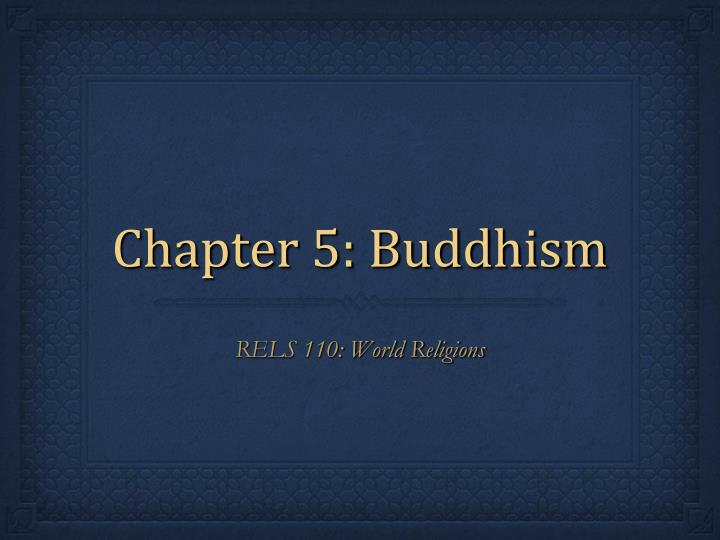 chapter 5 buddhism n.