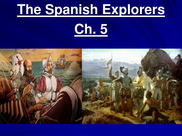 the spanish explorers ch 5 n.