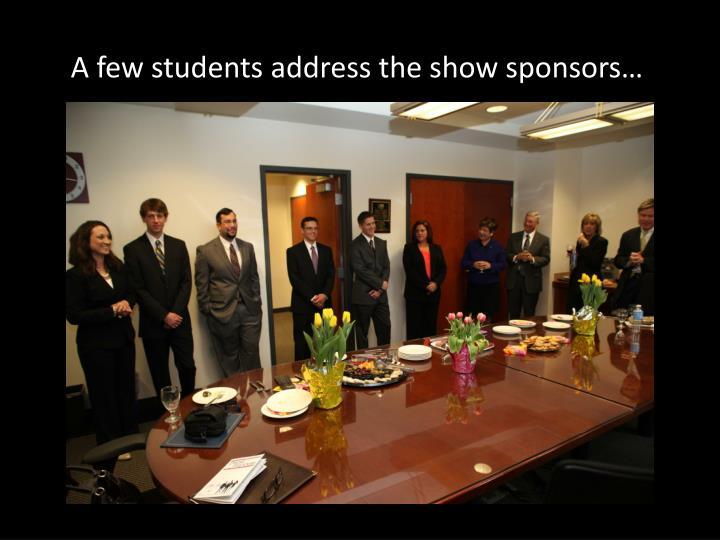 A few students address the show sponsors…