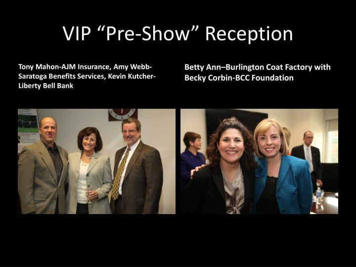 Vip pre show reception