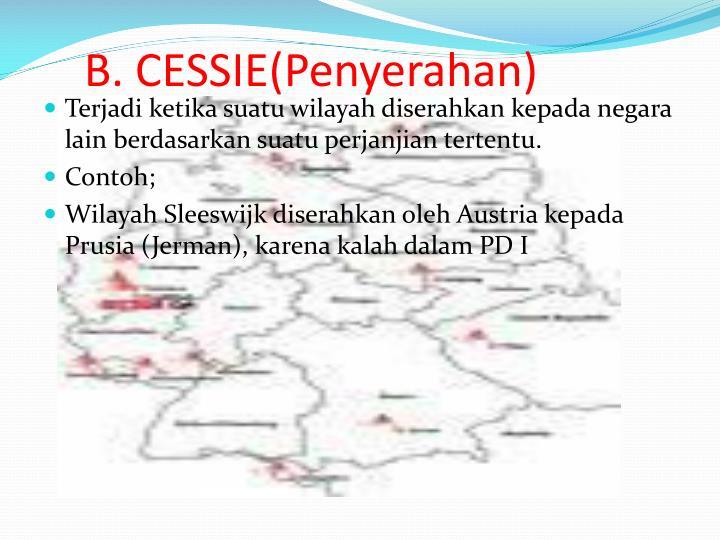 B. CESSIE(Penyerahan)