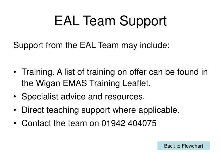 EAL Team Support