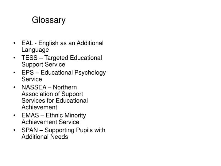 EAL - English as an Additional Language