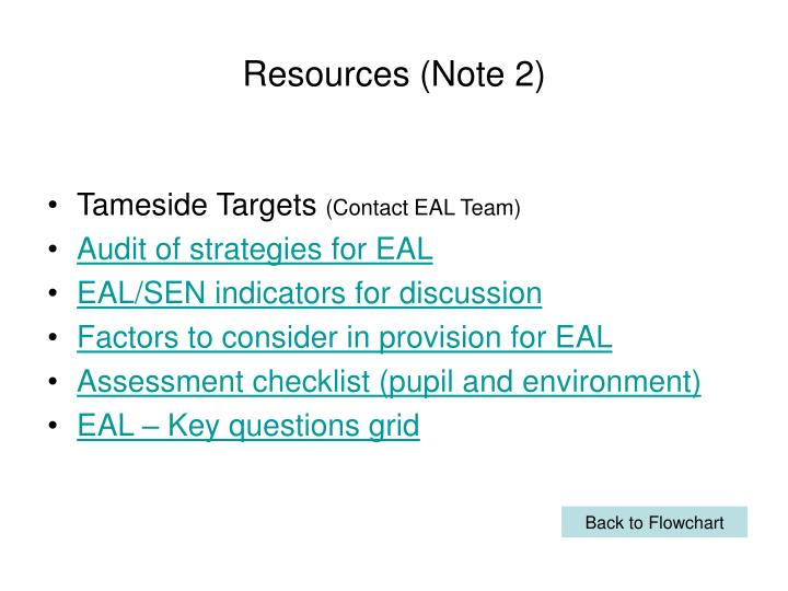 Resources (Note 2)