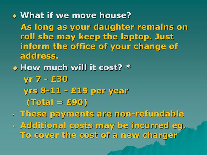 What if we move house?
