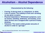 alcoholism alcohol dependence