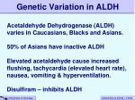 genetic variation in aldh