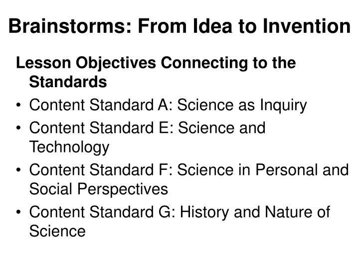 Brainstorms: From Idea to Invention