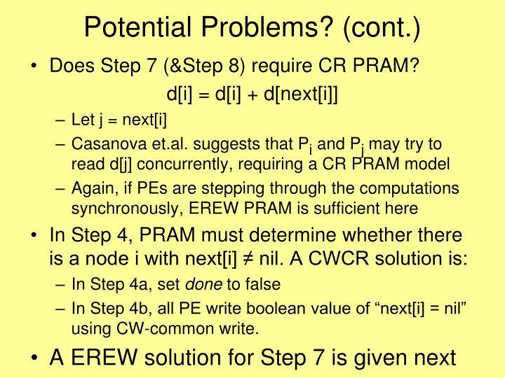 Potential Problems? (cont.)