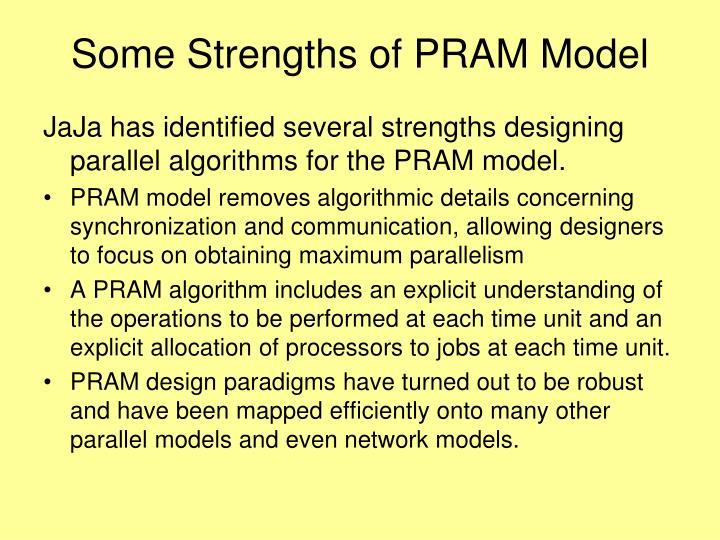 Some Strengths of PRAM Model