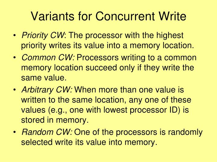 Variants for Concurrent Write